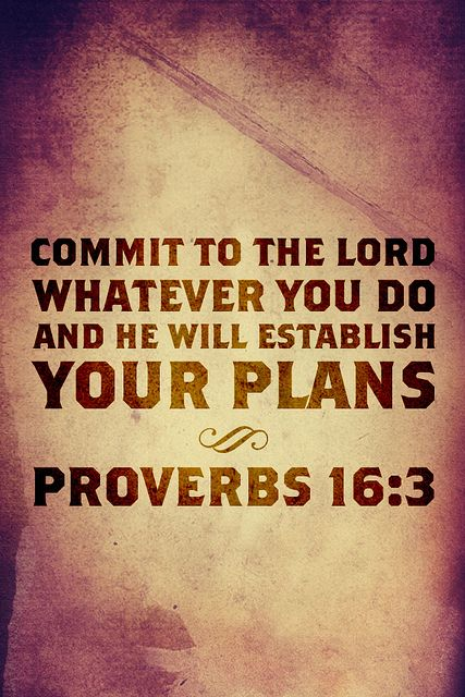 Bible- Commit thy way