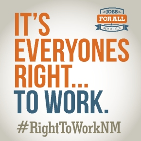 Radicals are Scared of #RightToWorkNM Legislation!
